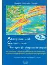 Akzeptanz- und Commitment- Therapie für Angststö..