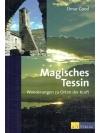 Magisches Tessin