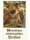 Gründliches mythologisches Lexikon