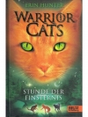 Warrior Cats Band 6: Stunde der Finsternis