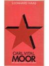 Carl Vital Moor 1852 - 1932