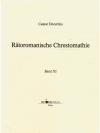 Rätoromanische Chrestomathie in 16 Büchern