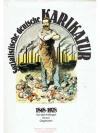 Sozialistische deutsche Karikatur 1848 - 1978