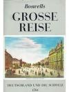 Boswells Grosse Reise