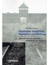 Auschwitz: Geschichte, Rezeption und Wirkung