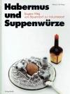 Habermus und Suppenwürze