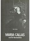 Maria Callas und ihr Vermächtnis