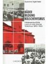 Bäder, Bildung, Bolschewismus