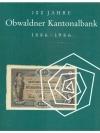 100 Jahre Obwaldner Kantonalbank 1886 - 1986