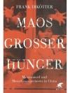 Maos grosser Hunger