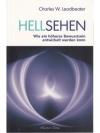 Hellsehen - Wie ein höheres Bewusstsein entwicke..
