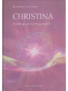 Christina- Zwillinge als Licht geboren