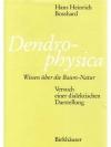 Dendrophysica
