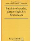 Russisch-deutsches phraseologisches Wörterbuch
