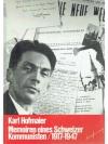 Memoiren eines Schweizer Kommunisten 1917 - 1947