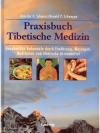 Praxisbuch Tibetische Medizin
