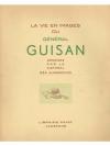 La vie en images du Général Guisan