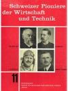 Schweizer Pioniere der Wirtschaft und Technik 11