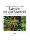 Legenden aus dem Regenwald