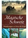 Magische Schweiz