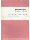 Papierfabrikation, Chemische Industrie