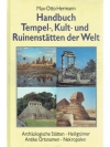 Handbuch Tempel- Kult- und Ruinenstätten der Welt