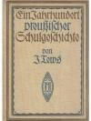 Ein Jahrhundert preussischer Schulgeschichte
