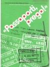 """""""Passaporti, prego!"""""""