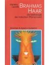 Brahmas Haar