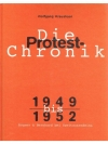 Die Protest-Chronik 1949 - 1959 Band I: 1949 - 1..