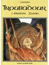 Troubadour 1 - Erster Zweig