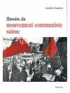 Histoire du mouvement communiste suisse. 2 Bände