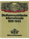 Die Kommunistische Internationale 1919 - 1943