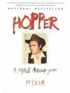 Hopper - A Savage American Journey