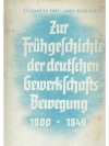 Zur Frühgeschichte der deutschen Gewerkschaftsbe..