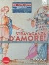 Stravaganza D'Amore!