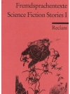 Science Fiction Stories I