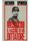 Mussolini Il Fascino di un Dittatore