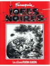 Idees noires, Tome 1