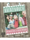 Kreativbuch - Für Wilde Kerle & Mutige Mädchen