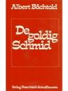 De goldig Schmid