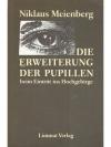 Die Erweiterung der Pupillen beim Eintritt ins H..
