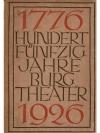 Hundertfünfzig Jahre Burgtheater 1776 - 1926