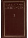 Dichtungen - Karl Stamm