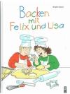 Backen mit Felix und Lisa
