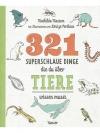 321 superschlaue Dinge, die du über Tiere wissen..