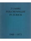 25 Jahre Feilchenfeldt in Zürich