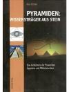 Pyramiden: Wissensträger aus Stein