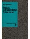 Studien zur sprachlichen Sozialisation