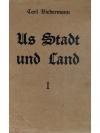 Us Stadt und Land. Bände I - III